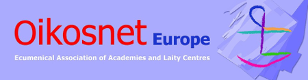 Banner de Oikosnet Europe de Ecumenical Association of Academies and Laity Centres